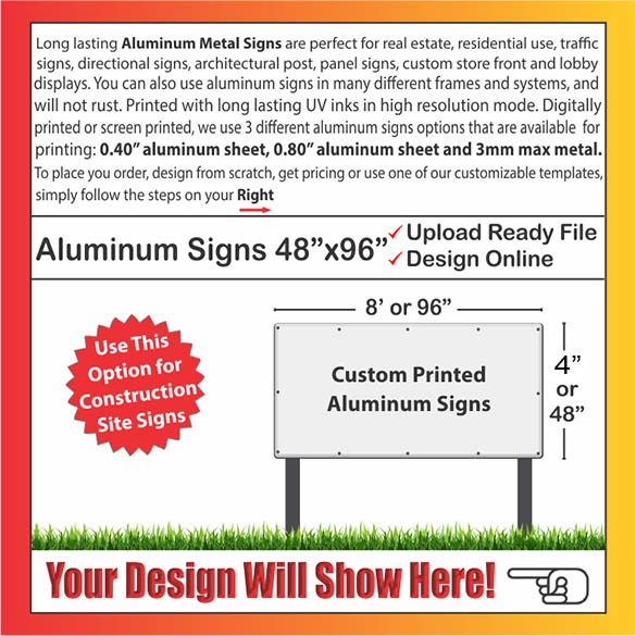 "ALUMINUM SIGNS Size: 48"" x 96"""