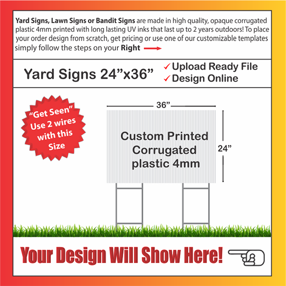 "YARD SIGNS SIZE:  24"" x 36"""