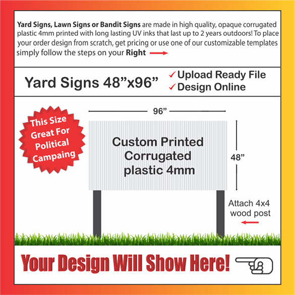"YARD SIGNS SIZE: 96"" x 48"""