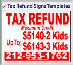 Browse Tax Refund Signs Templates